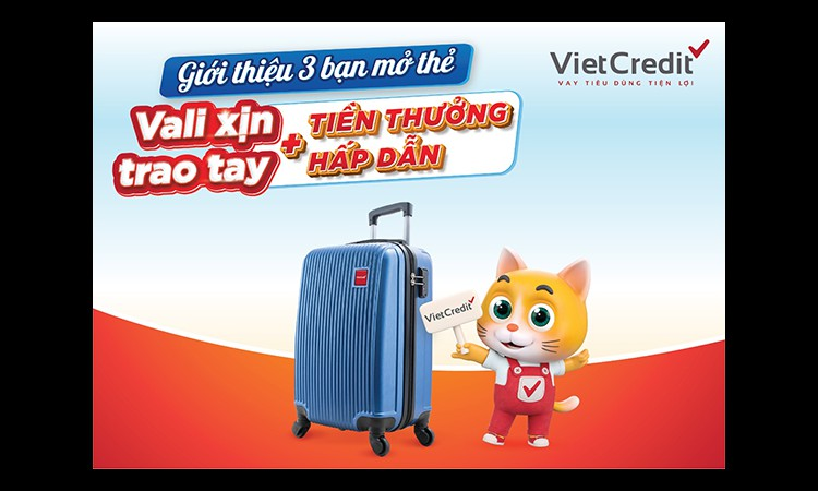 VietCredit triển khai khuyến mại tặng vali cao cấp cho khách hàng