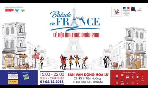 """Trải nghiệm văn hóa, ẩm thực Pháp tại sự kiện """"Balade en France 2018 - Dạo chơi trên đất Pháp"""""""
