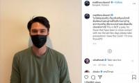 Nam diễn viên nổi tiếng Thái Lan nhiễm Covid-19
