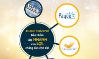 Sun Life Việt Nam thêm hai kênh thu thu phí bảo hiểm VNPOST và PAYOO