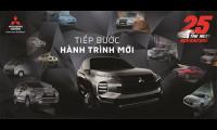 Mitsubishi Motors Việt Nam tri ân khách hàng nhân dịp kỷ niệm 25 năm hoạt động tại thị trường Việt Nam